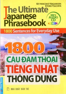1800 Câu Đàm Thoại Tiếng Nhật Thông Dụng – Kèm File Audio Mp3