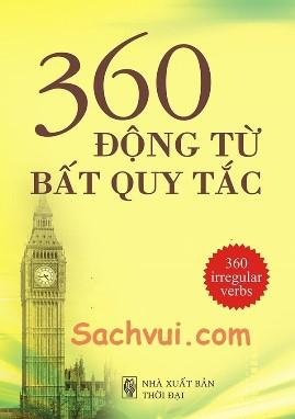 360 Động Từ Bất Quy Tắc Đầy Đủ