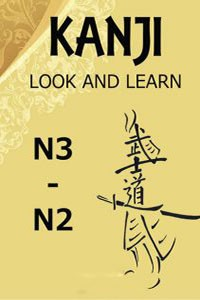 Kanji Look And Learn N3 – N2: Bản Nhật Việt