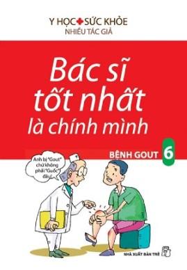 Bác Sĩ Tốt Nhất Là Chính Mình – Tập 6: Bệnh Gout