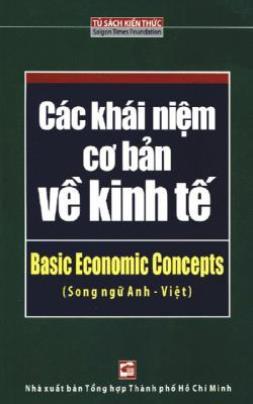 Các Khái Niệm Cơ Bản Về Kinh Tế – Song Ngữ Anh – Việt