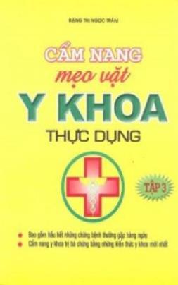 Cẩm Nang Mẹo Vặt Y Khoa Thực Dụng