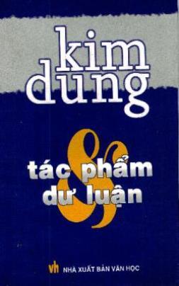 Kim Dung Tác Phẩm Và Dư Luận