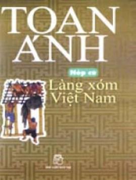 Nếp Cũ – Làng Xóm Việt Nam