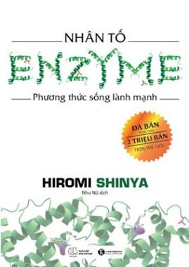 Nhân Tố Enzyme – Phương Thức Sống Lành Mạnh