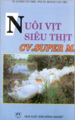 Nuôi Vịt Siêu Thịt – Cv.super M