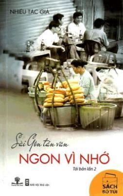 Sài Gòn Tản Văn – Ngon Vì Nhớ