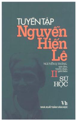 Tuyển Tập Nguyễn Hiến Lê – Tập 2 : Sử Học