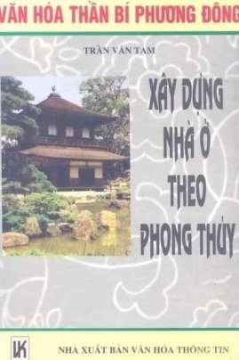 Xây Dựng Nhà Ở Theo Phong Thủy