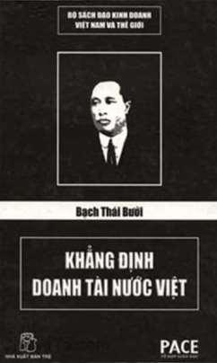 Bạch Thái Bưởi – Khẳng Định Doanh Tài Nước Việt