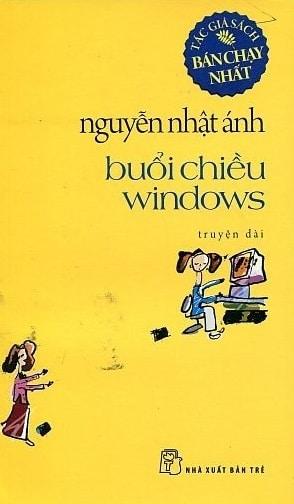 Tải sách: Buổi Chiều Windows – Nguyễn Nhật Ánh
