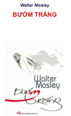 Bướm Trắng – Walter Mosley