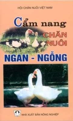 Cẩm Nang Chăn Nuôi Ngan – Ngỗng