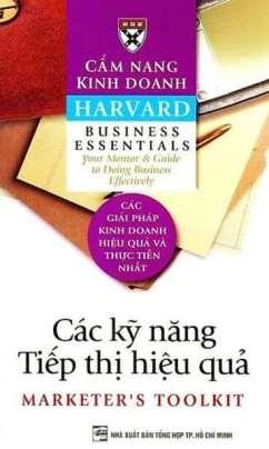 Cẩm Nang Kinh Doanh Harvard: Các Kỹ Năng Tiếp Thị Hiệu Quả