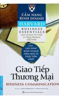 Cẩm Nang Kinh Doanh Harvard: Giao Tiếp Thương Mại