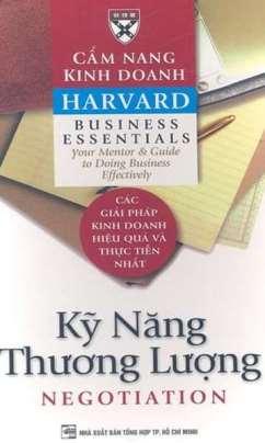 Cẩm Nang Kinh Doanh Harvard: Kỹ Năng Thương Lượng