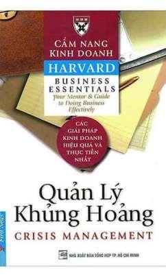 Cẩm Nang Kinh Doanh Harvard: Quản Lý Khủng Hoảng