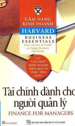 Cẩm Nang Kinh Doanh Harvard: Tài Chính Dành Cho Người Quản Lý