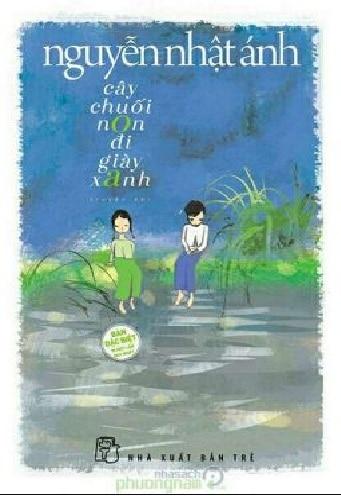 Tải sách: Cây Chuối Non Đi Giày Xanh – Nguyễn Nhật Ánh
