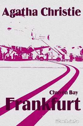 Chuyến Bay FrankFurt – Agatha Christie
