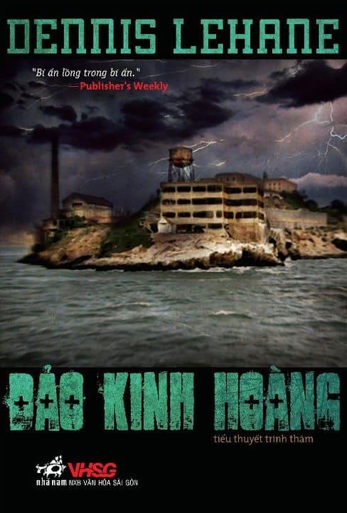 Đảo Kinh Hoàng - Dennis Lehane