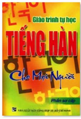 Trọn Bộ 3 Giáo Trình Tự Học Tiếng Hàn Cho Mọi Người