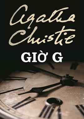 Giờ G – Agatha Christie
