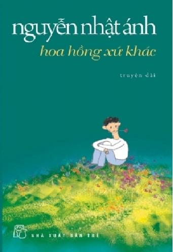 Tải sách: Hoa Hồng Xứ Khác – Nguyễn Nhật Ánh