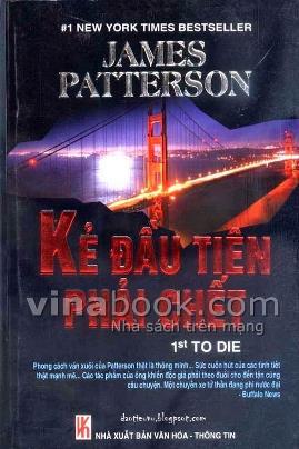 Kẻ Đầu Tiên Phải Chết – James Patterson