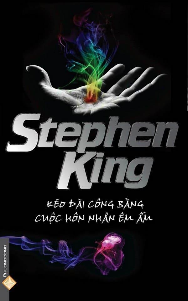 Kéo Dài Công Bằng - Cuộc Hôn Nhân Êm Ấm - Stephen King
