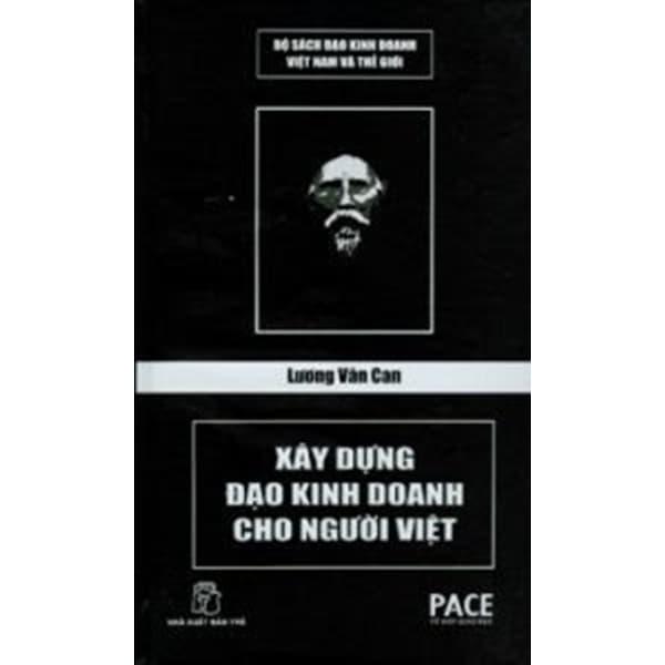 Lương Văn Can – Xây Dựng Đạo Kinh Doanh Cho Người Việt
