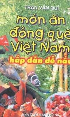 Món Ăn Đồng Quê Việt Nam – Hấp Dẫn Dễ Nấu