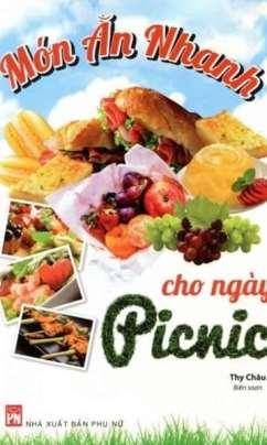 Món Ăn Nhanh Cho Ngày Picnic
