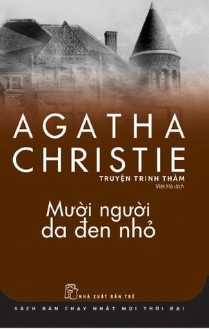 Mười Người Da Đen Nhỏ – Agatha Christie