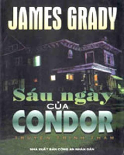 Sáu Ngày Của Condor – James Grady