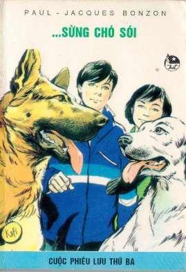 Sáu Người Bạn Đồng Hành Tập 3 - Sừng Chó Sói (Paul Jacques Bonzon)