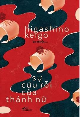 Sự Cứu Rỗi Của Thánh Nữ - Higashino Keigo