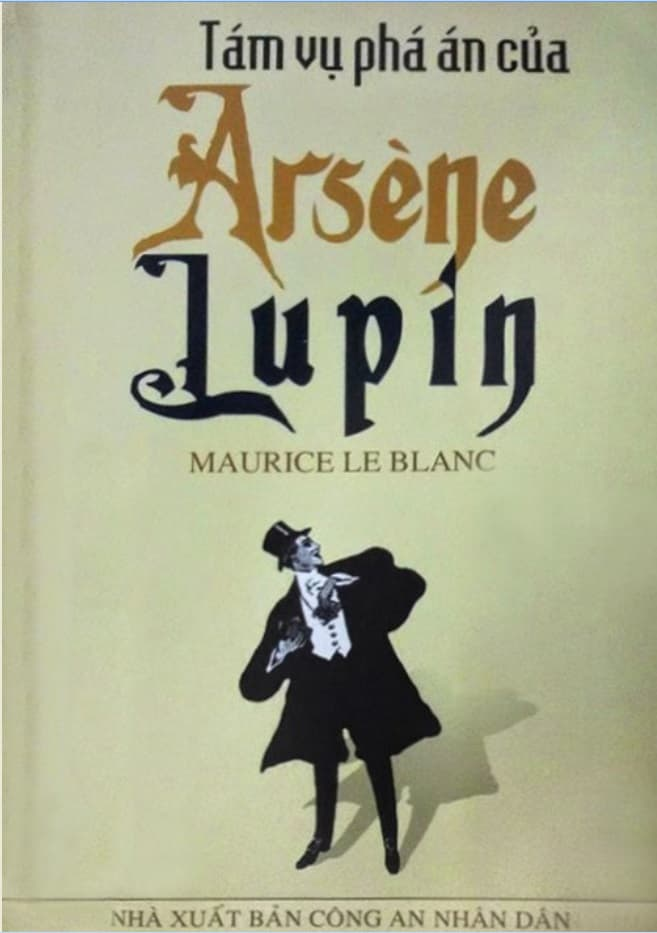 Tám Vụ Phá Án của Arsène Lupin – Maurice Leblanc