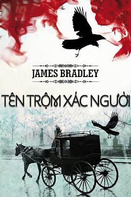 Tên Trộm Xác Người - James Bradley