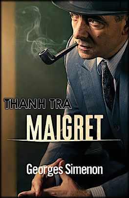 Thanh Tra Maigret - Georges Simenon