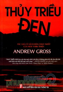 Thủy Triều Đen - Andrew Gross
