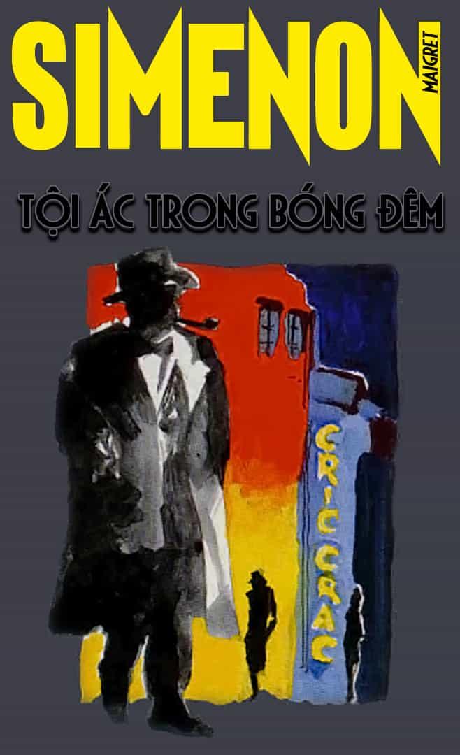 Tội Ác Trong Bóng Đêm - Georges Simenon