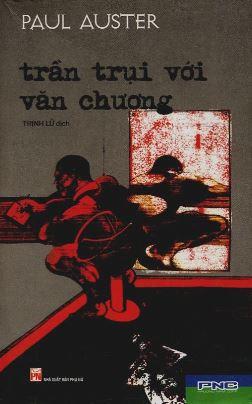 Trần Trụi Với Văn Chương – Paul Auster