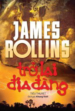 Trở Lại Địa Đàng - James Rollins