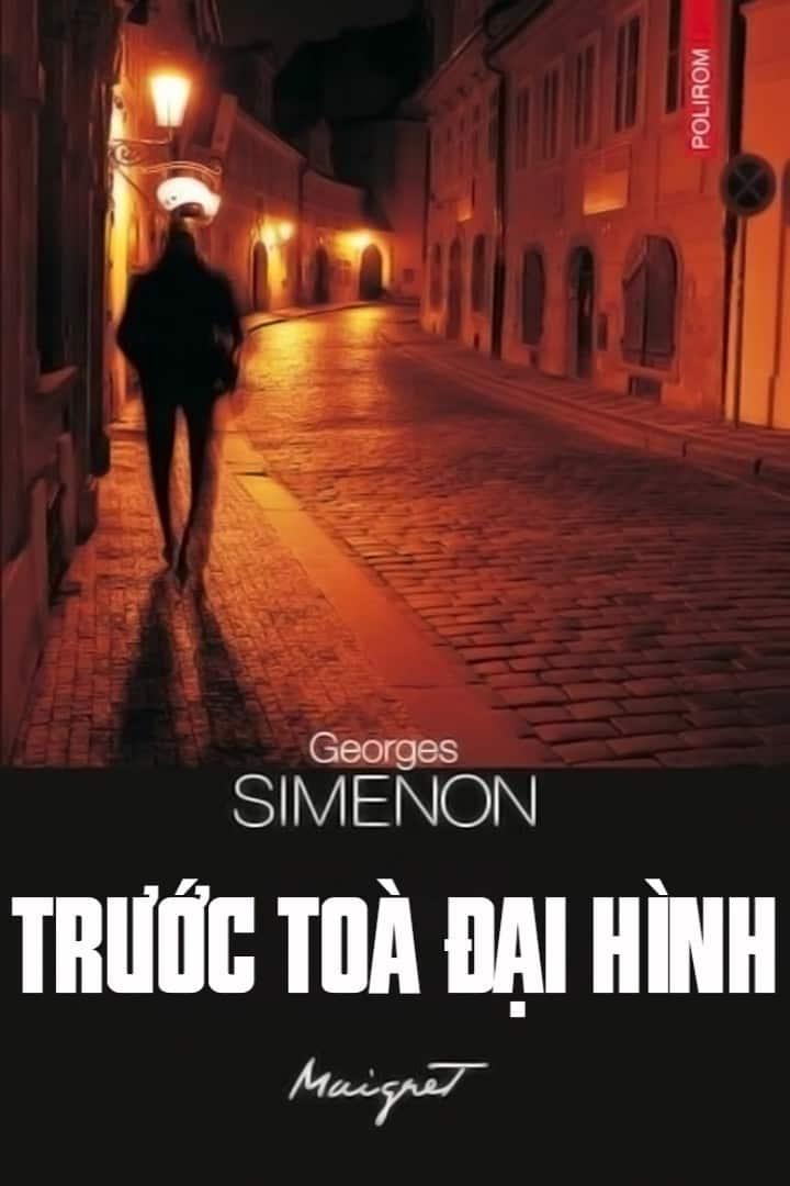 Trước Tòa Đại Hình - Georges Simenon