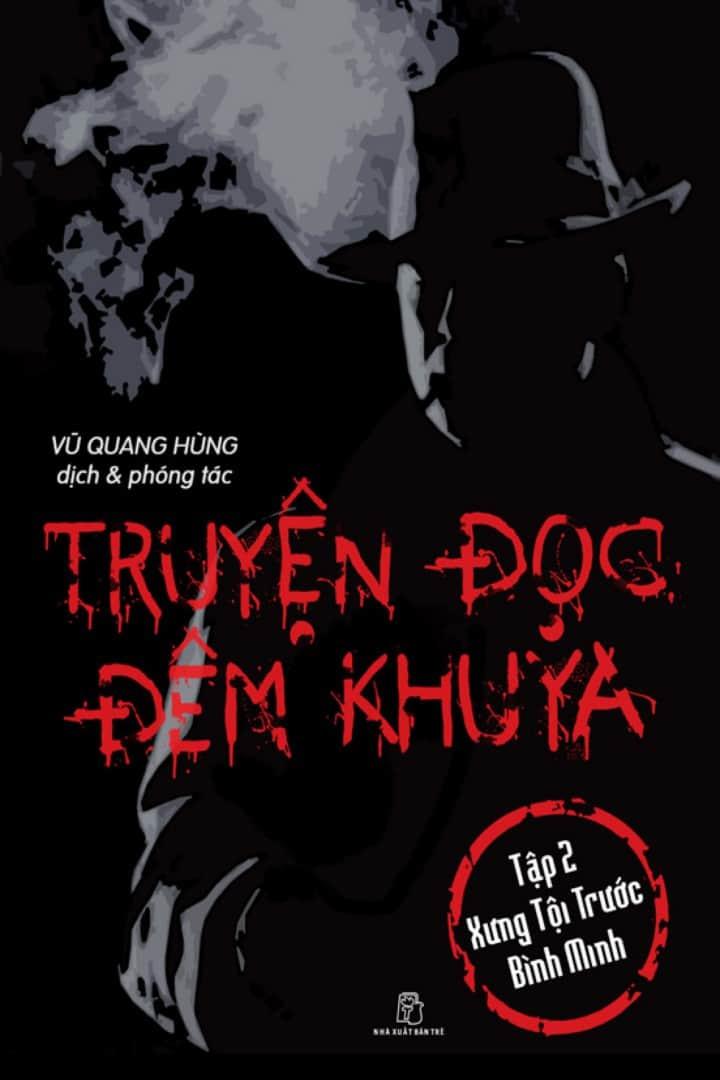 Truyện Đọc Đêm Khuya Tập 2 - Xưng Tội Trước Bình Minh - Vũ Quang Hùng