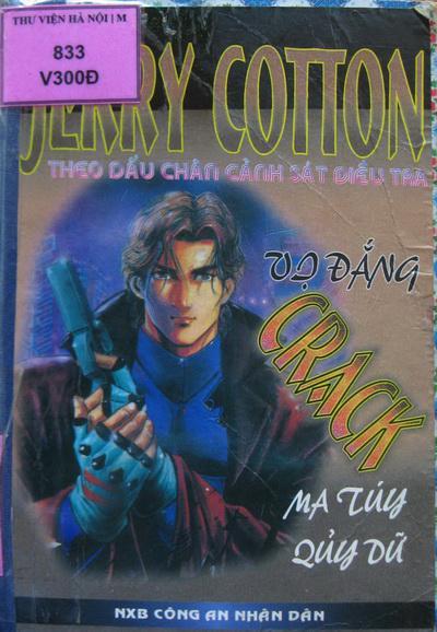 Vị Đắng Crack, Ma Túy Quỷ Dữ – Jerry Cotton