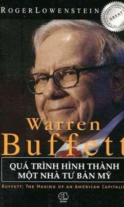 Warren Buffett – Quá Trình Hình Thành Một Nhà Tư Bản Mỹ