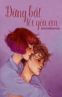 Đừng Bắt Tôi Yêu Em – Jenmieband
