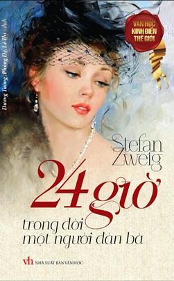 24 Giờ Trong Đời Một Người Đàn Bà – Stefan Zweig